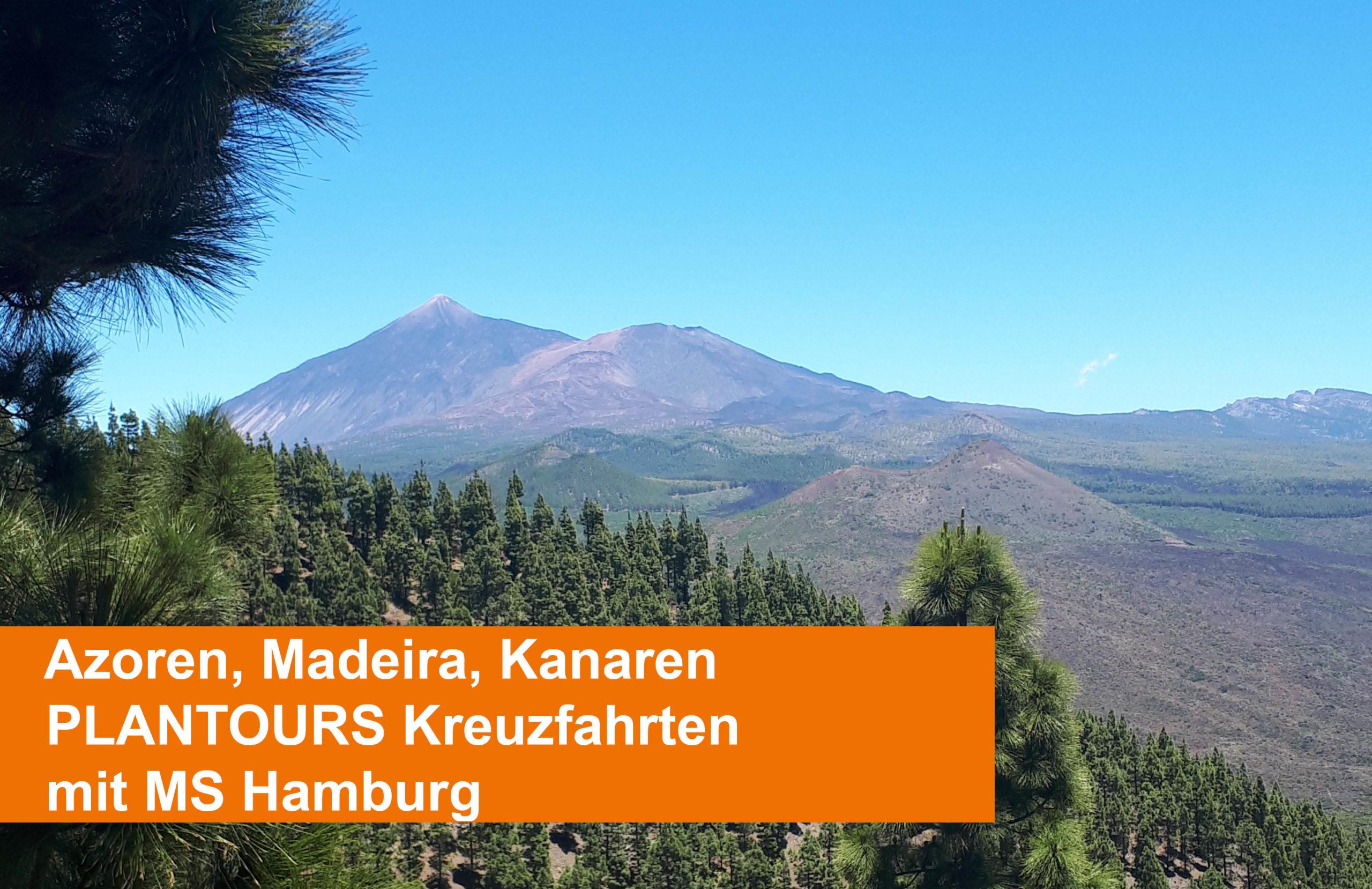 Wunderschöne Azoren, Kanaren & Madeira mit Plantours